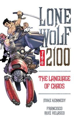 Lone Wolf 2100, Volume 2: The Language of Chaos