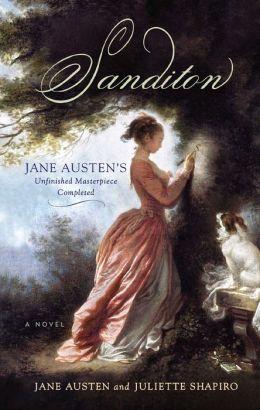 Sanditon: Jane Austen's Unfinished Masterpiece Completed