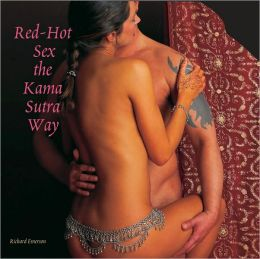 Red-Hot Sex the Kama Sutra Way