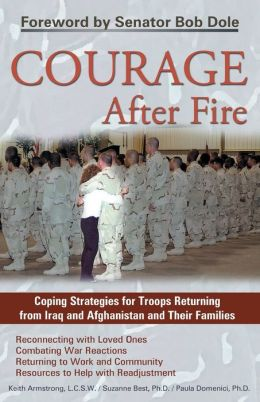 Courage after Fire: Coping Stategies for Returning Soldiers and Their Families