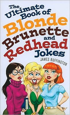 And Blonde joks brunette redhead