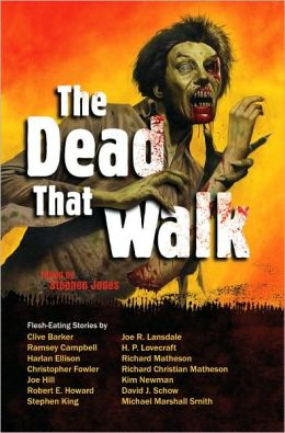 The Dead That Walk: Flesh-Eating Stories