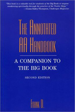 Annotated AA Handbook: A Companion to the Big Book