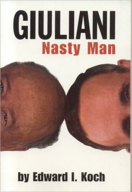 Giuliani: Nasty Man