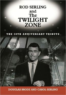 Rod Serling and The Twilight Zone: The 50th Anniversary Tribute
