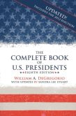Book Cover Image. Title: The Complete Book of U.S. Presidents, Author: William A. Degregorio