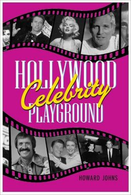 Hollywood's Celebrity Playground