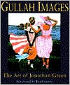Gullah Images; The Art of Jonathan Green