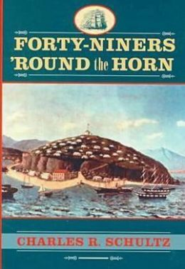 Forty-Niners 'Round the Horn