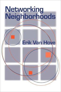 Networking Neighborhoods