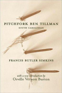 Pitchfork Ben Tillman, South Carolinian