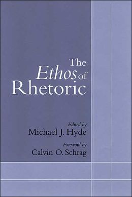 Ethos of Rhetoric
