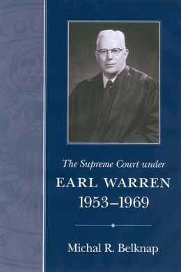 The Supreme Court under Earl Warren, 1953-1969