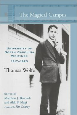 The Magical Campus: University of North Carolina Writings, 1917-1920