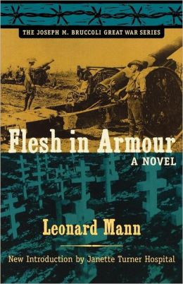 Flesh in Armour: A Novel