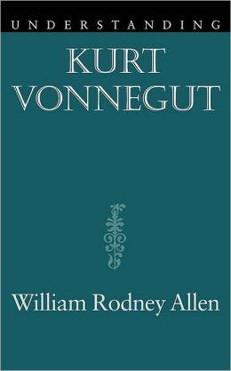 Understanding Kurt Vonnegut