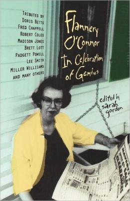 Flannery O'Connor: In Celebration of Genius