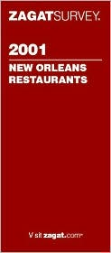 Zagat Survey: New Orleans Resaurants 2001