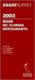 2002 Zagat Miami/South Florida Restaurants