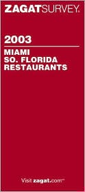 Miami and South Florida Restaurants 2003
