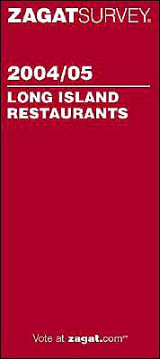 Zagat Long Island Restaurants (2004-2005)