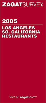Zagat Los Angeles/Southern California Restaurant Survey