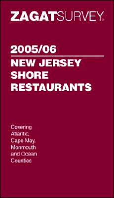 Zagat New Jersey Shore Restaurants, 2005/06