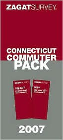 Zagat Survey Connecticut Commuter Pack 2007