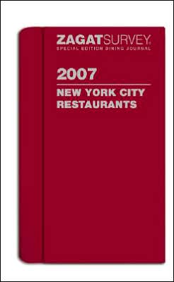 Zagat Special Edition Dining Journal 2007: New York City Restaurants