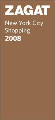 Zagat New York City Shopping 2008