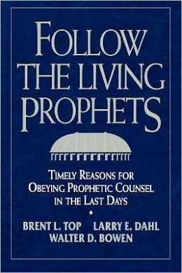 Follow the Living Prophets