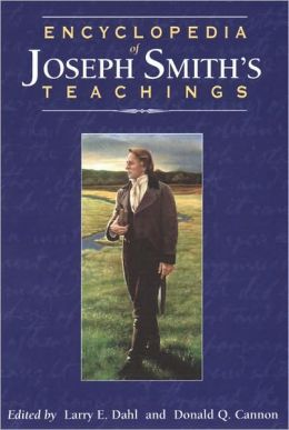 Encyclopedia of Joseph Smith's Teachings