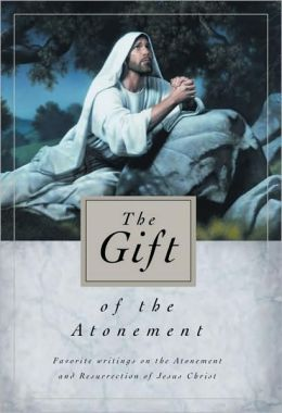 The Gift of the Atonement