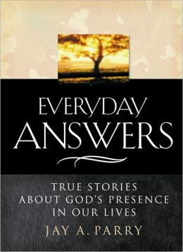 Everyday Answers: True Stories about God's Response to Our Prayers