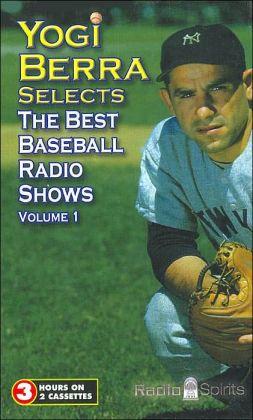 Yogi Berra Selects: The Best Baseball Radio Shows