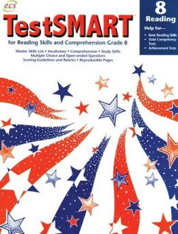 TestSmart for Reading Skills and Comprehension - Grade 4: Help for Basic Reading Skills, State Competency Tests, Achievement Tests