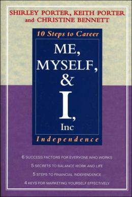 Me, Myself, and I, Inc.