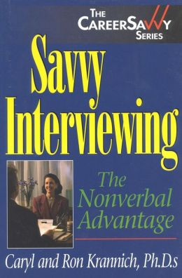 Savvy Interviewing: The Nonverbal Advantage