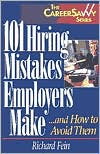 101 Hiring Mistakes Employers Make... and How to Avoid Them