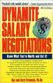 Dynamite Salary Negotiations: Know What You're Worth and Get It!