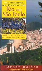 The Treasures and Pleasures of Rio and Sao Paulo: Best of the Best