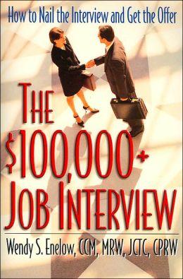 $100,000+ Job Interview