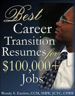 Best Career Transition Resumes for $100,000+ Jobs