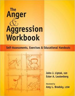 Anger & Aggression Workbook: Self-Assessments, Exercises & Educational Handouts