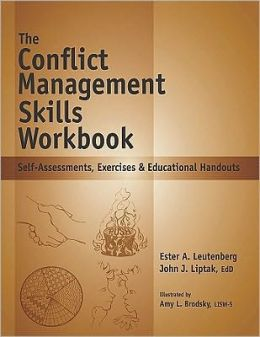 The Conflict Management Skills Workbook: Self-Assessments, Exercises & Educational Handouts