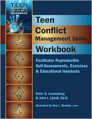 Teen Conflict Management Skills Workbook: Facilitator Reproducible Self-Assessments, Exercises & Educational Handouts