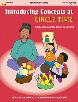 Introducing Concepts at Circle Time: Quick, Easy Ideas for Hands-On Learning