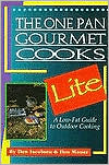 The One Pan Gourmet Cooks Lite: A Low-Fat Guide to Outdoor Cooking