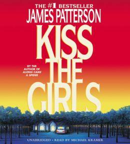 Kiss the Girls (Alex Cross Series #2)