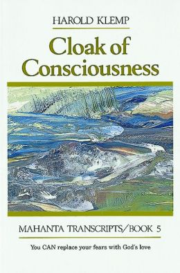 Cloak of Consciousness: You Can Face Your Fear with God's Love